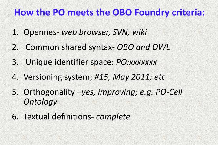 How the PO meets the OBO Foundry criteria: