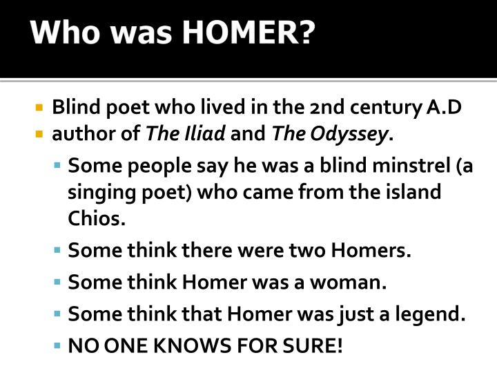 Who was HOMER?