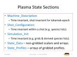 plasma state sections