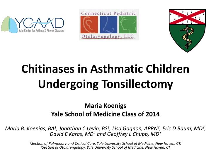 chitinases in asthmatic children undergoing tonsillectomy n.