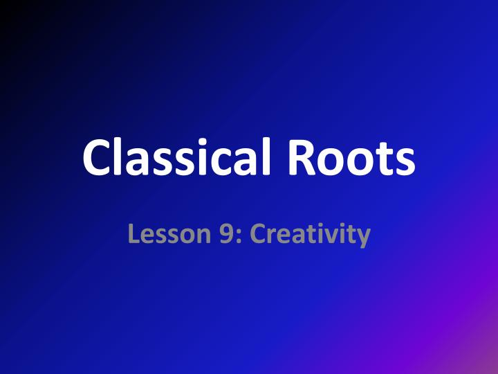 classical roots n.