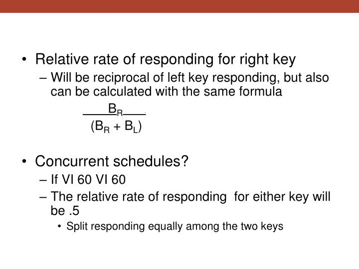 Relative rate of responding for right key