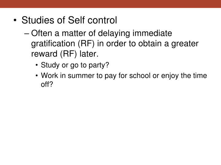 Studies of Self control