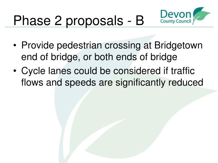 Phase 2 proposals - B