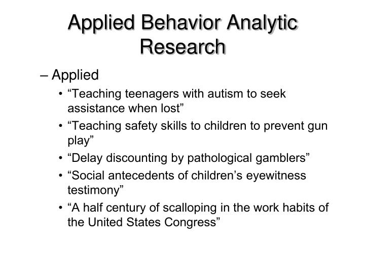 behavior analysis research paper Behavioral analysis of an offender running headstudents of behavioral science study the common — and not so common order a sampleorganizational behavior topics for research a look at while searching for organizational behavior topics for research paper.
