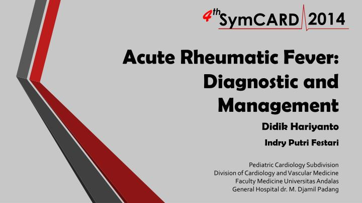 acute rheumatic fever diagnostic and management n.