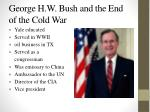 george h w bush and the end of the cold war