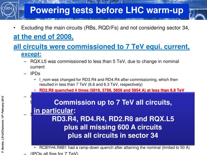 Powering tests before LHC warm-up