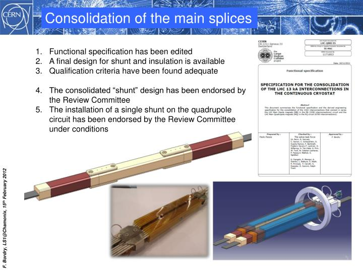 Consolidation of the main splices