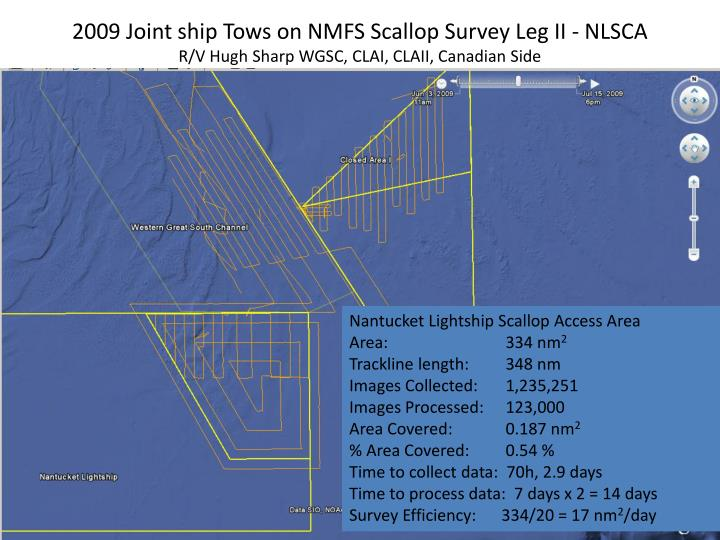 2009 Joint ship Tows on NMFS Scallop Survey Leg II - NLSCA