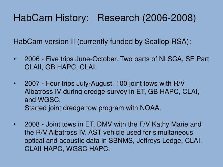 HabCam History:   Research (2006-2008)