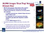 alma images dust trap around distant star