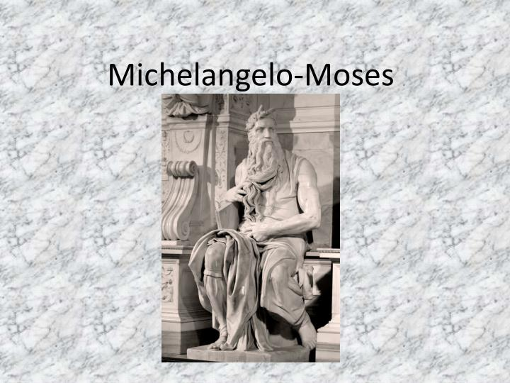 Michelangelo-Moses