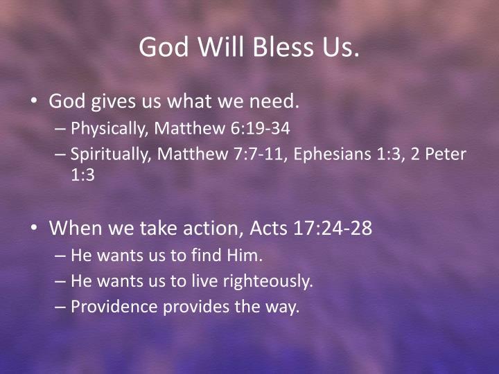 God Will Bless Us.