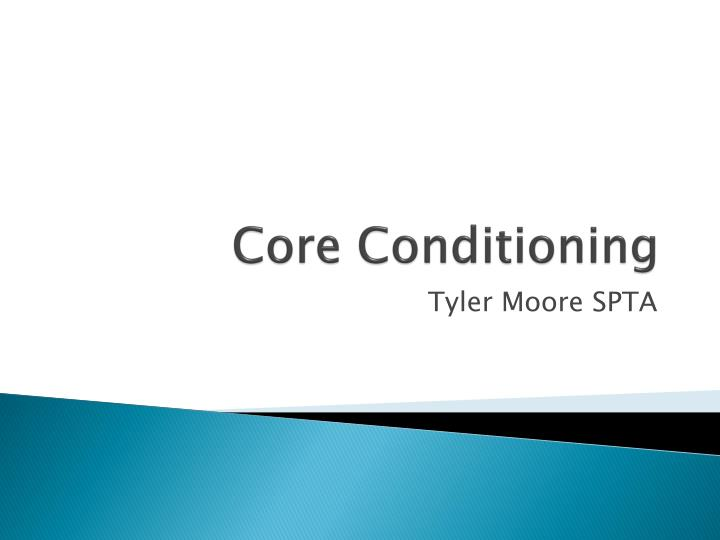 core conditioning n.