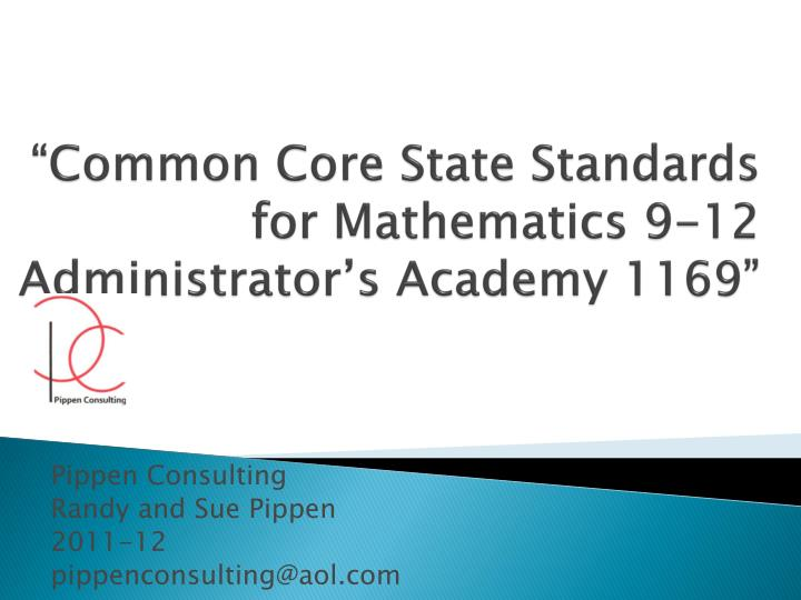 common core state standards for mathematics 9 12 administrator s academy 1169 n.