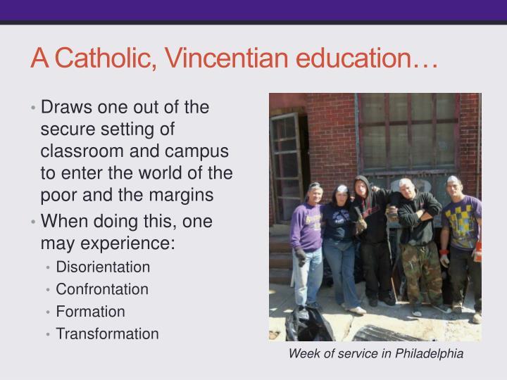 A Catholic, Vincentian education…