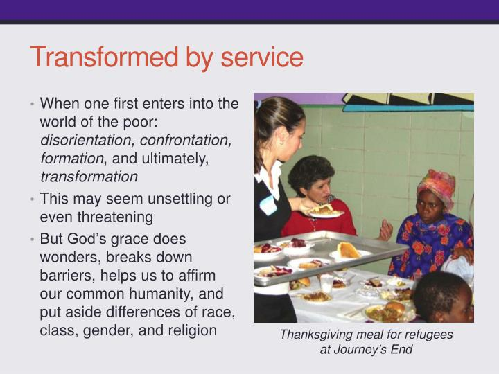 Transformed by service