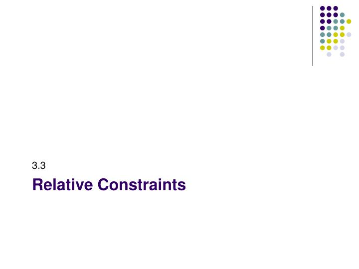 Relative constraints