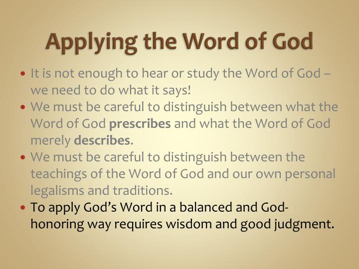 Applying the Word of God