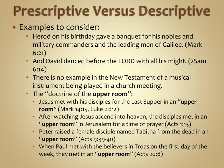 Prescriptive Versus Descriptive