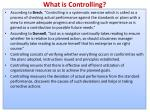 what is controlling