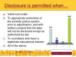 disclosure is permitted when