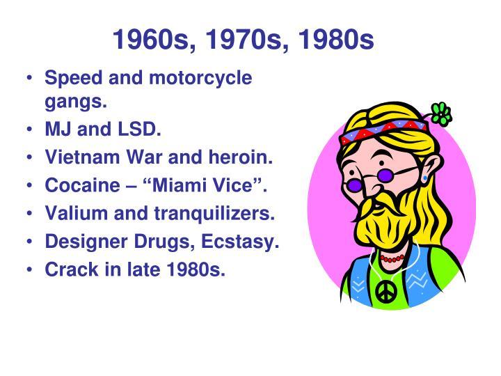 1960s, 1970s, 1980s
