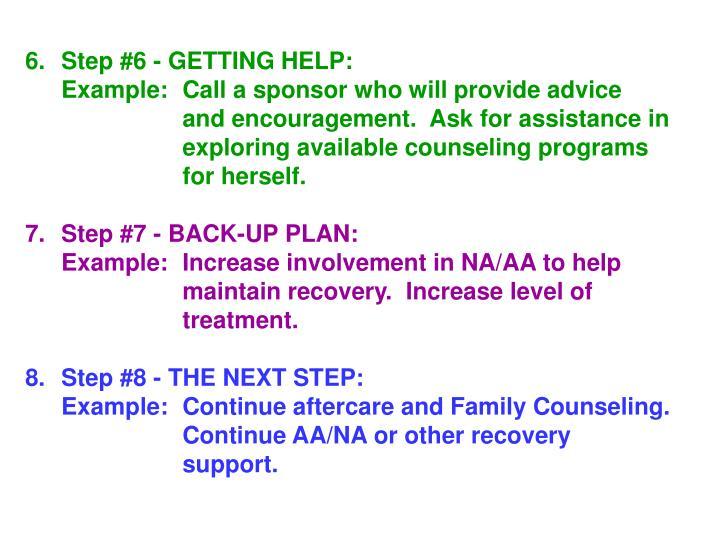 6.Step #6 - GETTING HELP: