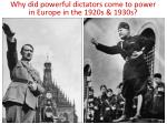 why did powerful dictators come to power in europe in the 1920s 1930s