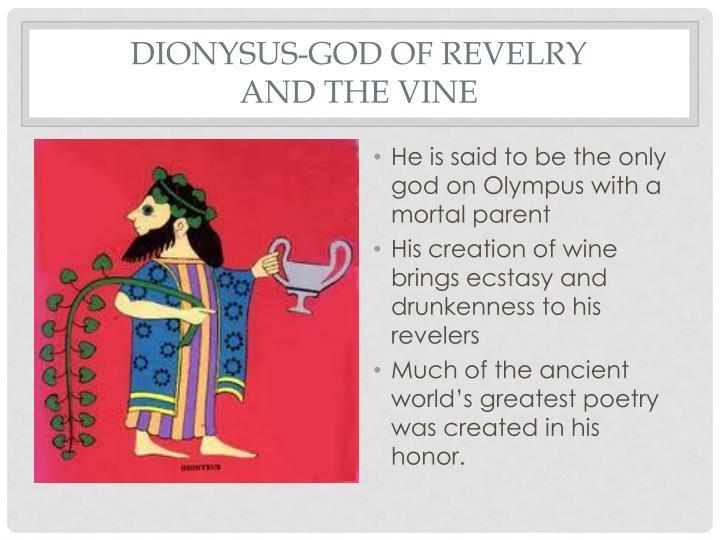 Dionysus-God of Revelry