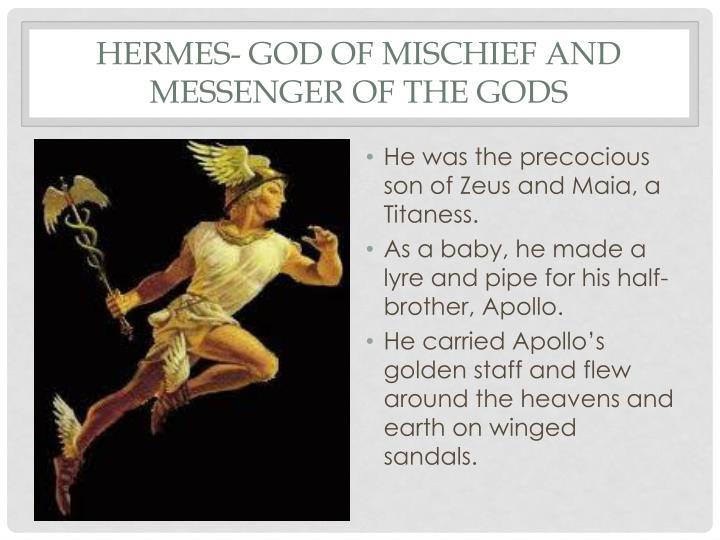 Hermes- God of Mischief and