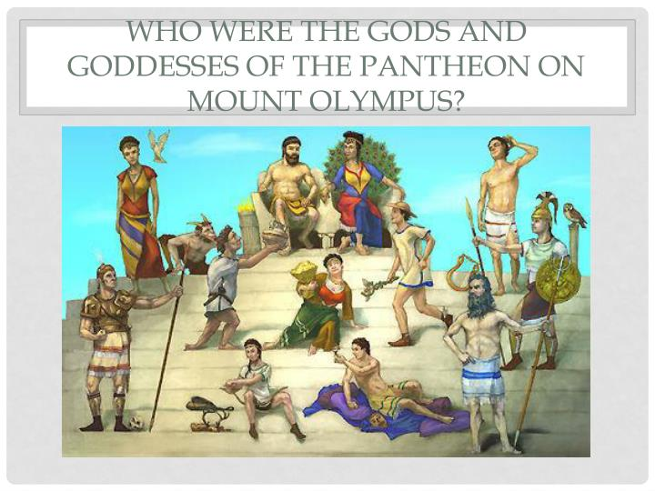 Who were the Gods and Goddesses of the Pantheon on Mount Olympus?
