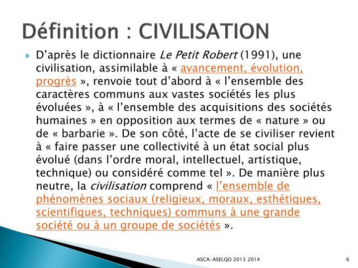 Définition : CIVILISATION