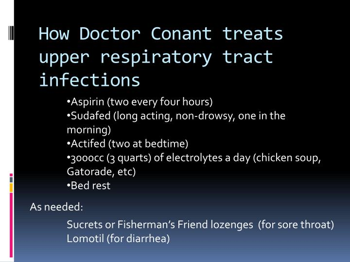 How Doctor Conant treats upper respiratory tract infections