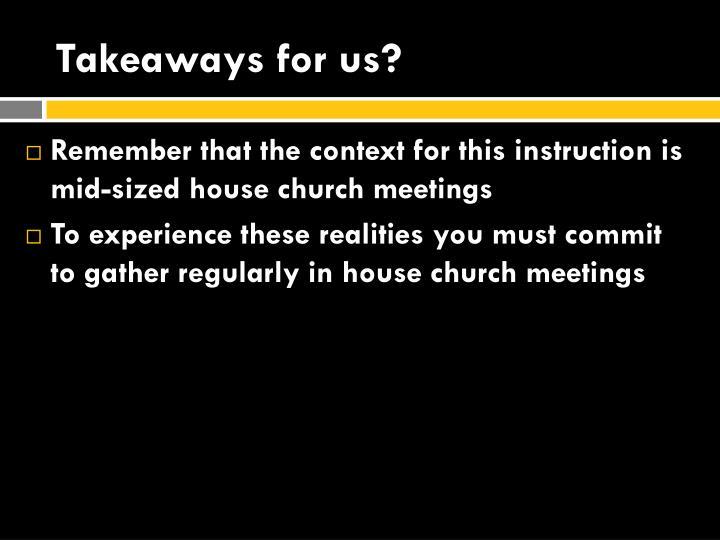 Takeaways for us?