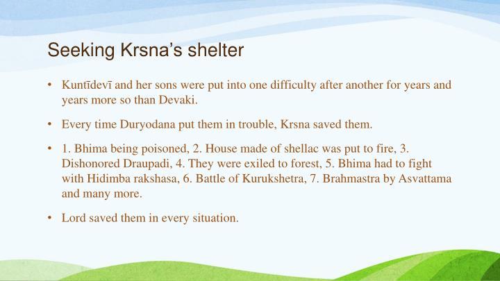 Seeking krsna s shelter