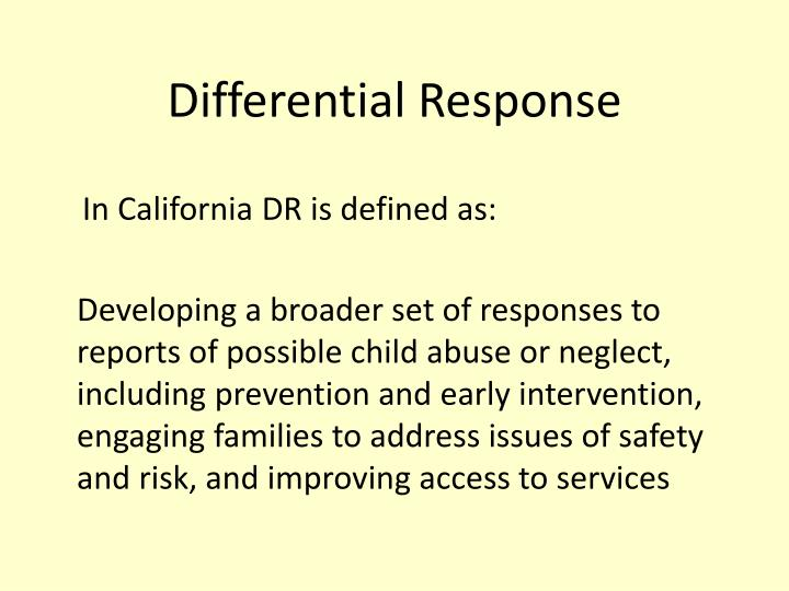 Differential Response