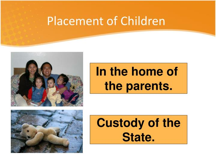 Placement of Children
