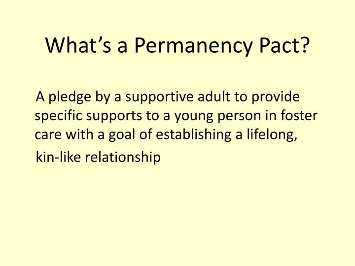 What's a Permanency Pact?