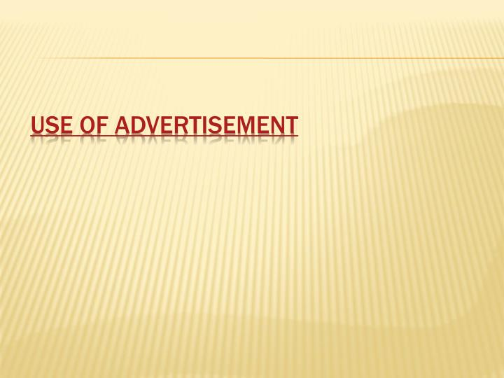 Use of Advertisement