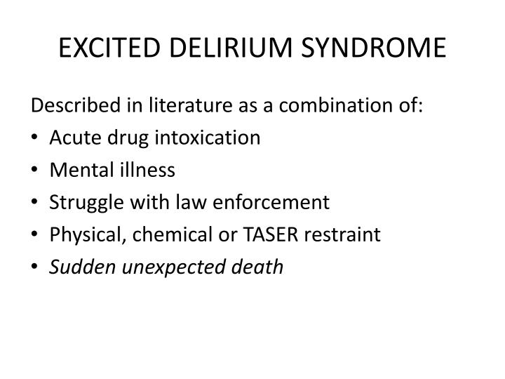 EXCITED DELIRIUM SYNDROME