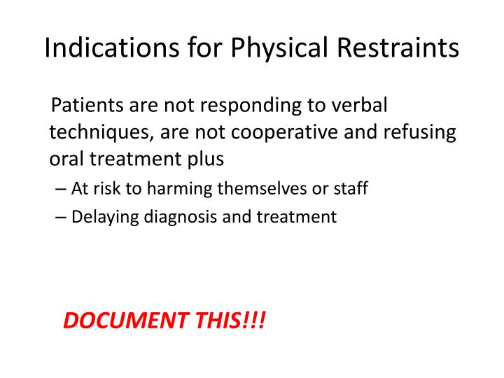 Indications for Physical Restraints