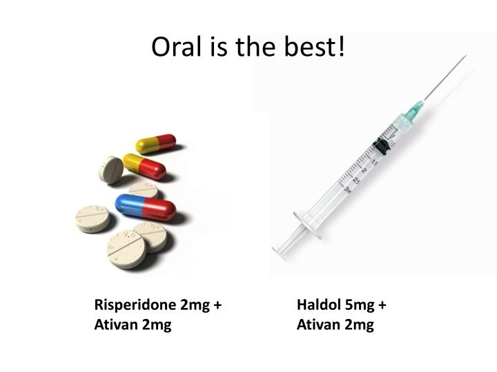 Oral is the best!