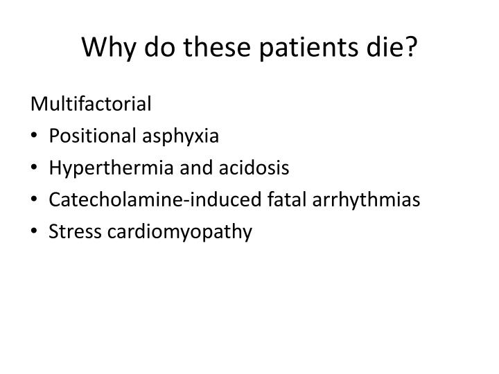 Why do these patients die?