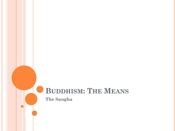buddhism the means