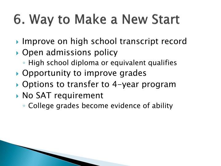 6. Way to Make a New Start
