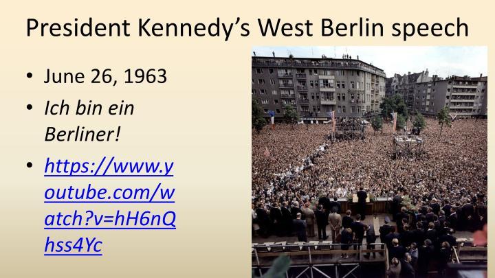 President Kennedy's West Berlin speech