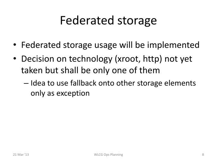 Federated storage