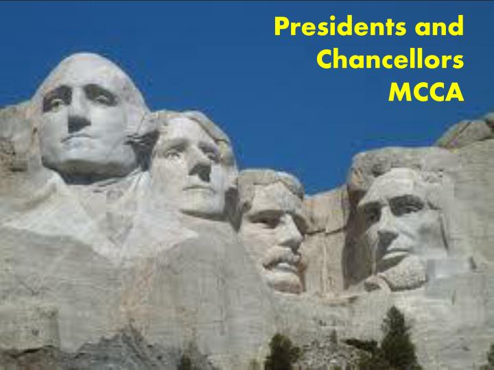 Presidents and chancellors mcca